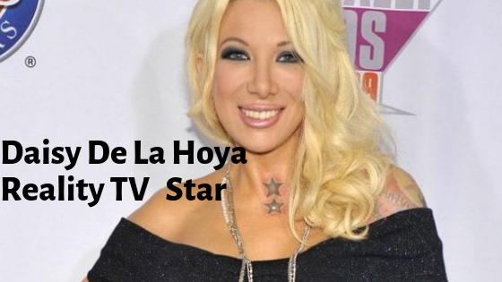 Daisy De La Hoya Reality TV Star